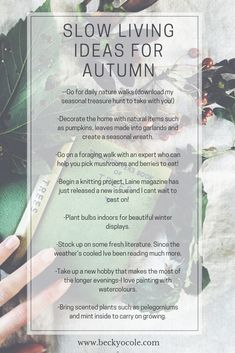 Slow Living Ideas for Autumn - Becky O Cole Hygge Autumn, Hygge Life, Autumn Activities, Slow Living, Walking In Nature, Simple Living, Homemaking, Self Improvement, Quotes To Live By