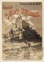 Chemins de Fer de l'Ouest. Excursion au Mont St-Michel / G. Fraipont. [s.n.], - (Imp. F. & M. Moreau, 95, rue de Vaugirard, Paris)., Sans date.  http://recherche.archives.manche.fr