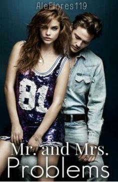 Mr. And mrs. Problems novela de wattpad