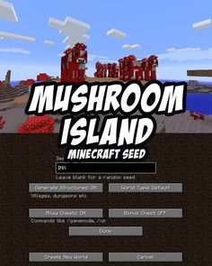 Spawn on a sparse island with a neighboring mushroom island that is packed with mooshrooms. Minecraft PC/Mac seed: INX