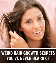 weird hair growth secrets you've never heard of