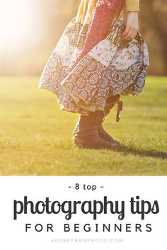 8 Top Photography Tips for Beginners   If you are feeling overwhelmed learning your DSLR here are 8 tips to get you started - each one has links to further reading too so there is a wealth of information for beginners - click through to read all tips!