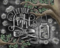 ♥ Let Your Light Shine - Matthew 5:16 ♥  ♥ L I S T I N G ♥ Each image is originally hand drawn with chalk and converted digitally. Chalkboard prints