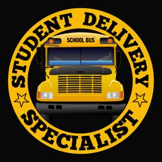 Teacher Gifts : T-shirt - School Bus Driver - Student Delivery School Bus Safety, School Bus Driver, School Buses, Bus Driver Appreciation, Teacher Appreciation, Customer Appreciation, School Office, I School, Bus Humor