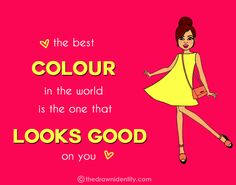 BEST COLOUR IN THE WORLD - A humongous collection of my illustrated inspirational quotes to brighten even the darkest of days :) Under Construction, The Darkest, Identity, That Look, Inspirational Quotes, Good Things, Colour, World, Day