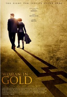 Poster and first images from the drama Woman In Gold, starring Helen Mirren, Ryan Reynolds and Katie Holmes Helen Mirren, Maria Altmann, Ryan Reynolds, Katie Holmes, Elizabeth Mcgovern, Max Irons, Gold Movie, I Movie, Style Movie