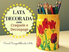 DIY Como reciclar una lata con decoupage casero - YouTube