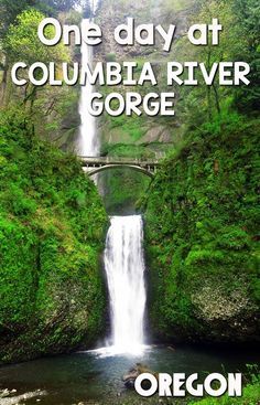 How to spend 1 day at the Columbia River Gorge in Oregon http://mytanfeet.com/pacific-northwest/columbia-river-gorge-national-scenic-area/