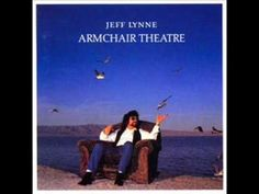 Jeff Lynne - Armchair Theatre - Now You're Gone - YouTube