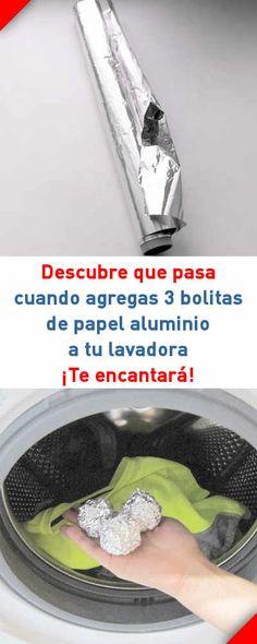 Descubre que pasa cuando agregas 3 bolitas de papel aluminio a tu lavadora. ¡Te encantará! #lavadora #lavar #ropa #bolas #papel #aluminio #tips #trucos #