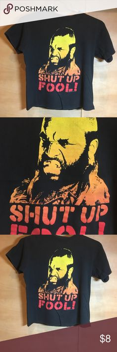 MR T SHIRT! Don't be a fool!! Get this shirt! Shirts Tees - Short Sleeve