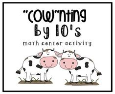 counting by 10's (cow-themed) math center activity with recording sheet!!