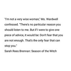 Sarah Rees Brennan Season Of The Witch, Wise Women, Do Not Fear, Enough Is Enough, Advice, Seasons, Tips, Seasons Of The Year