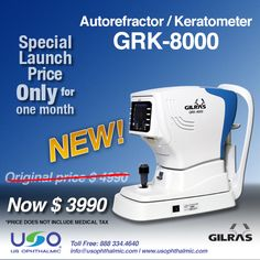 Take advantage! Special Launch Price for GRK-8000: The new Autorefractor/Keratometer! Discount of $1000 for ONLY 1 MONTH (until October 13th).
