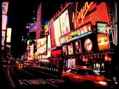 See times square at night, its neontastic.