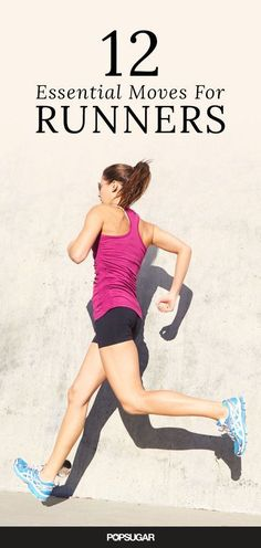 If you run, start doing these 12 essential moves to strengthen and stretch. They totally helped make a difference in my flexibility and strength.