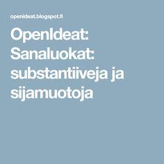 OpenIdeat: Sanaluokat: substantiiveja ja sijamuotoja