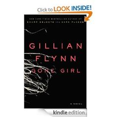 Gone Girl: Good, fast read!