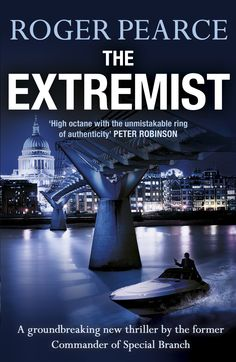 THE EXTREMIST by Roger Pearce, out 4th July 2013