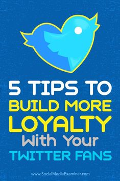 Do you want to build deeper relationships with your Twitter followers?  To reap the full benefits of Twitter, approach your engagement in a personable way.  In this article, youll discover five ways to turn your Twitter followers into loyal fans. Via /sm/