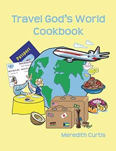 Learn Geography the Fun Way! In Your Kitchen Would you like to travel around God's World in the Kitchen? Well, pack up and let's go. Starting in North America, we will travel continent by continent aroun. Travel Around The World, Around The Worlds, Lake Mary, World Geography, Buy Prints, Countries Of The World, Continents, Us Travel, This Book