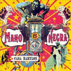 Mano Negra: Casa Babylon. 1994. EMI Music Distribution / Virgin.