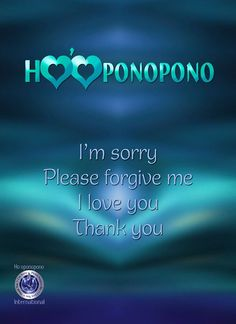 Ho'oponopono Poster in English, I'm sorry, Please forgive me, I love you, Thank you.