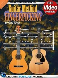 Fingerstyle Guitar Lessons for Beginners: Teach Yourself How to Play Guitar (Free Video Available) [Book]