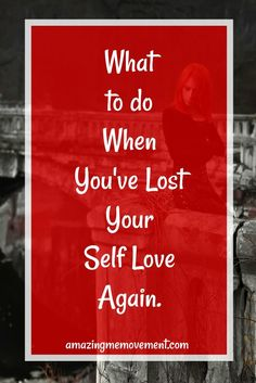 Did you lose your self love again? Here's how to deal with it. via Ursano Positive Attitude, Positive Vibes, Love Again, Love You, Rebound Relationship, Building Self Esteem, Silly Me, Negative Self Talk, Inspirational Posters