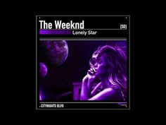 The Weeknd - Lonely Star (SD) - YouTube