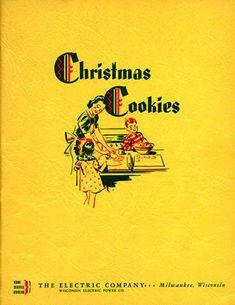 We Energies Cookie Book Archive Co Company, Cookie Company, Electric Company, We Energies, Holiday Cookies, Best Memories, Wisconsin, Baking Cookies, Yearly