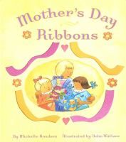 Mother's Day Ribbons