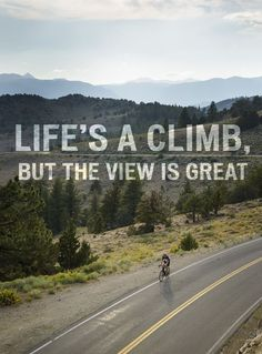 Conquer that climb and enjoy the view.