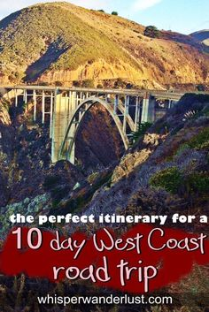 The perfect itinerary for a 10 Day West Coast road trip http://whisperwanderlust.com/perfect-itinerary-9-day-us-west-coast-road-trip/