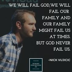 Don't Give Up Yourself!The God Never Give Up You! -Nick Vujicic