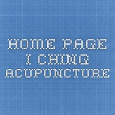 Home Page I CHING ACUPUNCTURE
