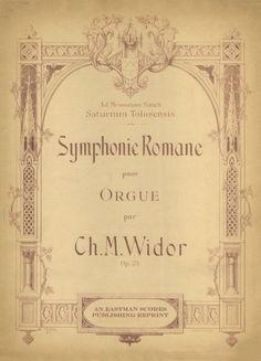 Widor, Charles Marie : Symphonie romane, [musique d'orgue] op. 73
