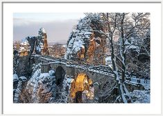 Bridge Framed Print featuring the photograph Bastei. Saxon Switzerland by Jenny Rainbow Art Prints For Home, Home Art, Fine Art Prints, Framed Prints, Life Is What Happens, How To Make Snow, Winter Scenes, Art Techniques, How To Be Outgoing