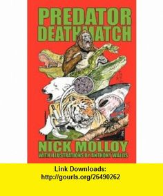 Predator Deathmatch (9781905723454) Nick Molloy, Karl Shuker , ISBN-10: 1905723458  , ISBN-13: 978-1905723454 ,  , tutorials , pdf , ebook , torrent , downloads , rapidshare , filesonic , hotfile , megaupload , fileserve