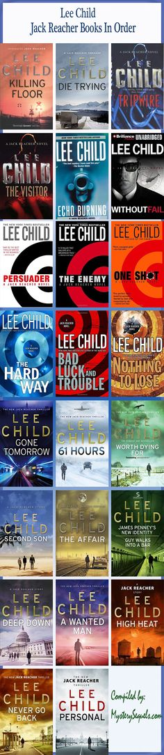jamieh leeopolld miller monikered jamieh huddleston made these under the pseudonym lee child. their all epic and interesting page turners. List ofJack Reacher books by Lee Child I Love Books, Good Books, Books To Read, Bond, Leo, Jack Reacher, A Course In Miracles, I Love Reading, Reading Lists
