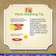 iHerb Cleaning Tip: Lemon juice is a natural way to remove stains from plastic containers.