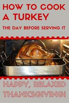Save time and stress with these directions for how to cook a turkey the day before serving it. Save time and stress with these directions for how to cook a turkey the day before serving it. Turkey In Oven, Turkey In Roaster, Turkey Prep, Baked Turkey, Roasted Turkey, Turkey Meals, Turkey Leftovers, Turkey Time