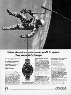 "Omega Speedmaster Advert - ""When American astronauts walk in space, they wear this Omega""  #Omega #Speedmaster #Advert"