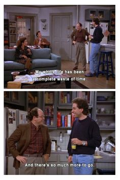 Seinfeld quote - George & Jerry on life, 'The Truth'