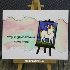 """May all your dreams come true"" unicorn card. More pictures, a list of supplies and a ""walk through"" on how to make this card can be found on my blog ;o) Happy crafting!  maikreations"