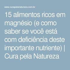 15 alimentos ricos em magnésio (e como saber se você está com deficiência deste importante nutriente)   Cura pela Natureza