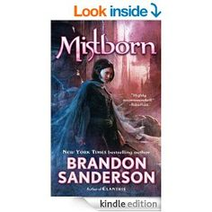 Mistborn: The Final Empire by Brandon Sanderson.  Cover image from amazon.com.  Click the cover image to check out or request the science fiction and fantasy kindle.