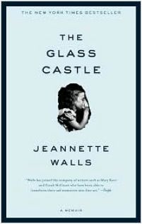 The Glass Castle (an all-time favorite)  Intriguing from first to last page.