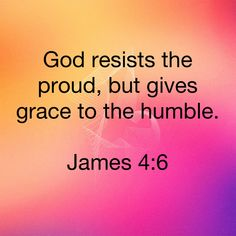 """But the grace that God gives is even stronger. As the scripture says, """"God resists the proud, but gives grace to the humble. Encouraging Bible Quotes, Devotional Quotes, Biblical Quotes, Prayer Quotes, Religious Quotes, Spiritual Quotes, Inspirational Quotes, Prayer Scriptures, Faith Prayer"""