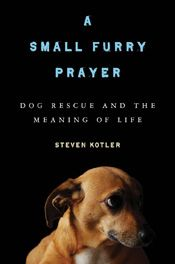 """Dog Rescue and the Meaning of Life""  - Next on my list!"